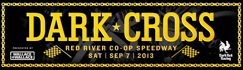 Darkcross Red River Co-op Speedway 2013 banner
